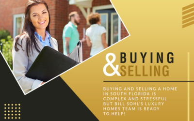 Buying and selling a home in South Florida is complex and stressful, but Bill Sohl's Luxury Homes team is ready to help!