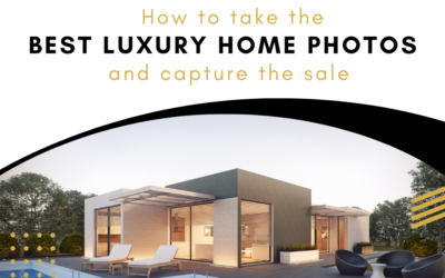 How To Take the Best Luxury Home Photos and Capture the Sale