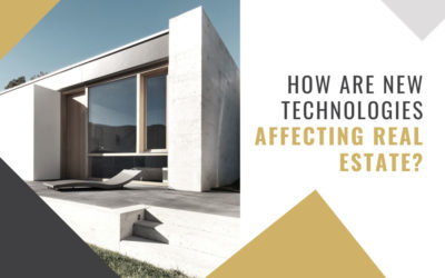 How Are New Technologies Affecting Real Estate?