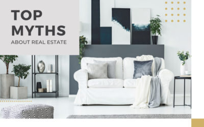 Top Myths About Buying and Selling Real Estate