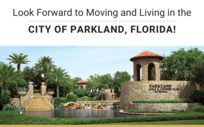 Look Forward to Moving and Living in the City of Parkland, Florida!